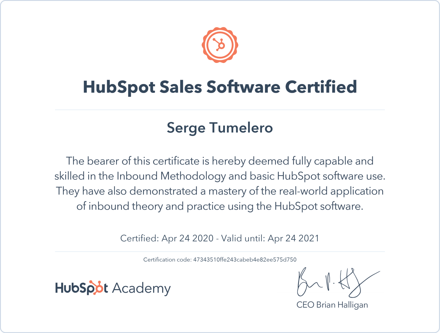 Serge Tumelero is HubSpot Inbound Marketing - Sales Software Certified